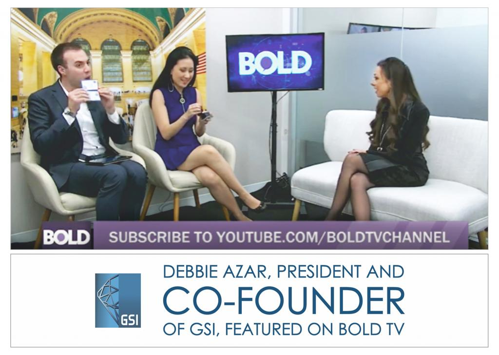 GEMOLOGICAL SCIENCE INTERNATIONAL (GSI) PRESIDENT AND CO-FOUNDER DEBBIE AZAR INTERVIEWED BY BOLD TV